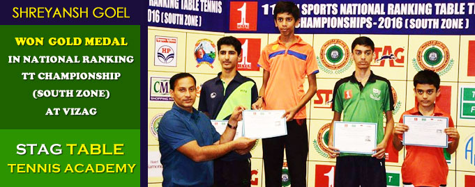 Shreyansh Goel of STAG TABLE TENNIS ACADEMY Won GOLD MEDAL in NATIONAL RANKING TT CHAMPIONSHIP(South Zone) at Vizag